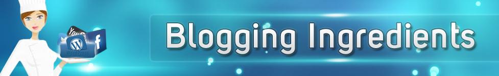 Blogging Ingredients